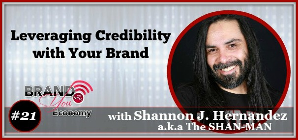 BYE 021: Leveraging Credibility with Your Brand with Shannon J. Hernandez