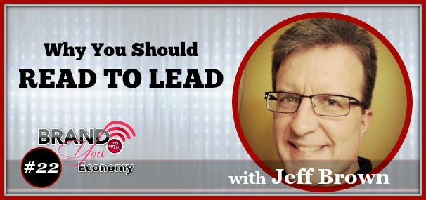 BYE 022: Why You Should Read To Lead with Jeff Brown